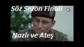 Söz 12. Bölüm Sezon Finali -  Nazlı ve Ateş Duygusal Sahne