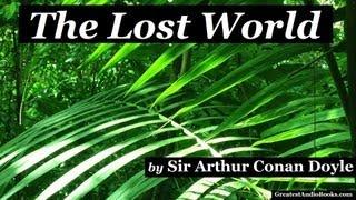 THE LOST WORLD by Sir Arthur Conan Doyle - FULL AudioBook   Greatest Audio Books