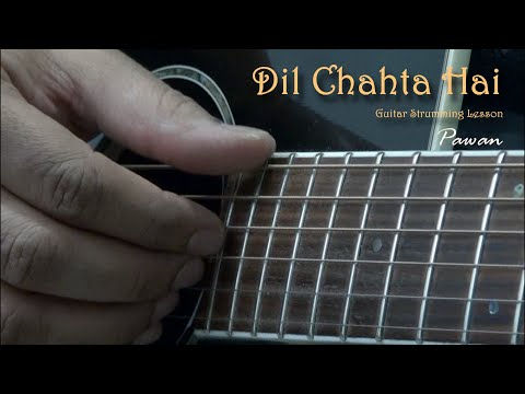 Dil Chahta Hai - Guitar Chords Lesson by Pawan - YouTube