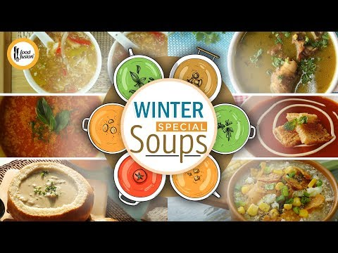 Winter Special Soup Recipes By Food Fusion
