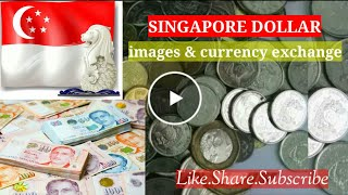 Singapore Dollars images & currency exchange rate 2020