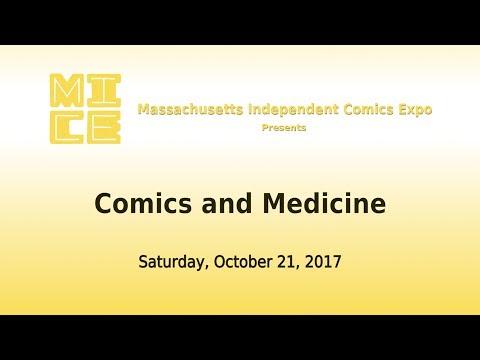 MICE 2017 Panel Discussion: Comics and Medicine