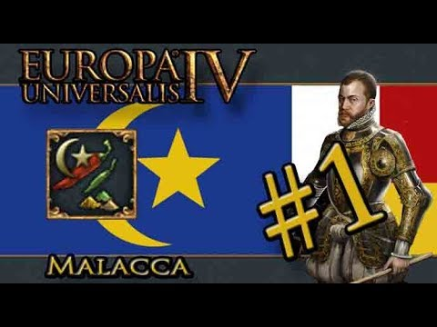 Let's Play Europa Universalis IV – Golden Century - Malacca – The Spice Must Flow - Part 1