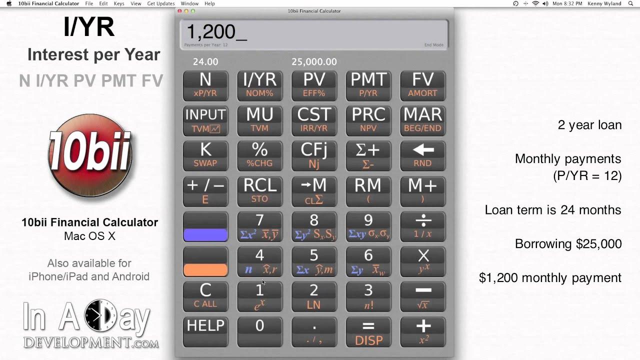 Financial Calculator IYR Interest per Year 10bii Mac OS X – Financial Calculator
