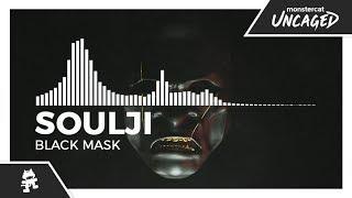 Soulji - Black Mask [Monstercat Release]