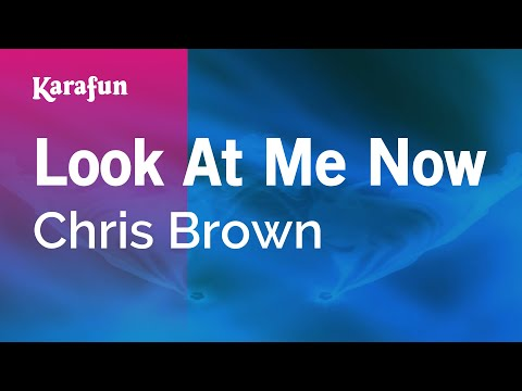 Karaoke Look At Me Now  Chris Brown *