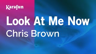 Karaoke Look At Me Now - Chris Brown *