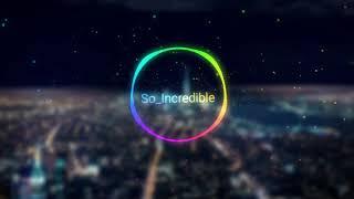 Songtaste 英文系 《So Incredible》情歌說唱  rap风|Most Beautiful Music 讓音樂擁抱彼此