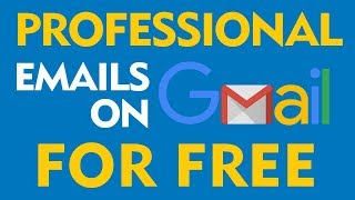 How To Use Free Gmail With Your Professional Business Email address (2019)