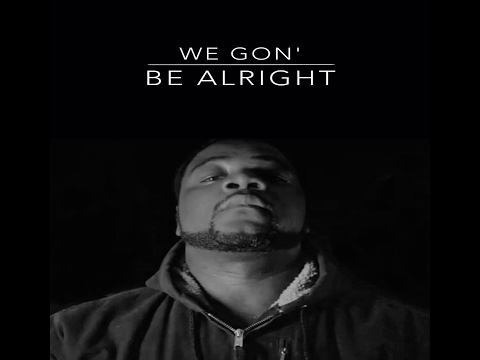 Young Fella feat.  BB - We Gon Be Alright (Unofficial)
