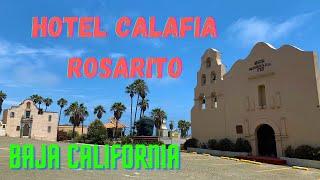Hotel Calafia Rosarito 2021 | Baja California