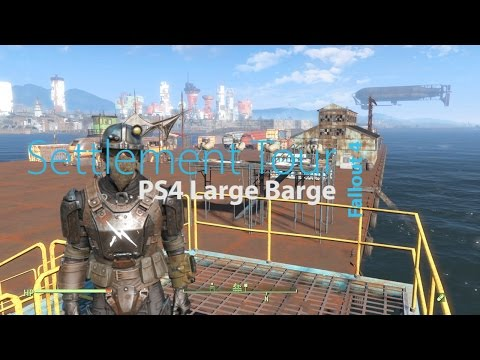 Fallout 4 Settlement Tour : PS4 Large Barge
