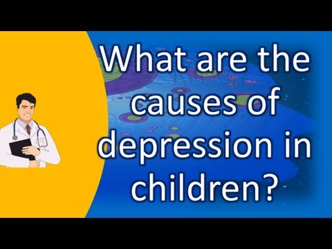 What are the causes of depression in children ? | Health FAQ Channel