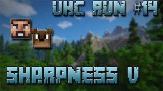 UHC Run #14 - Sharpness V ! (Ft Gama)