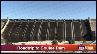 Coulee Dam Roadtrip