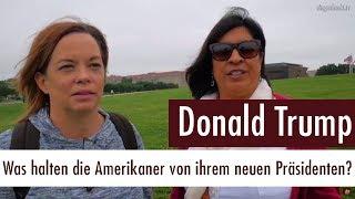 Donald Trump - Was halten die Amerikaner von ihrem neuen Präsidenten?