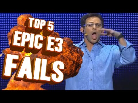 Top 5 - Epic E3 fails of all time