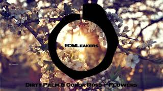 Dirty Palm & Conor Ross - Flowers (Extended Mix)