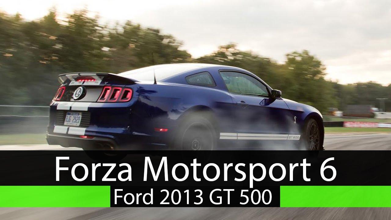 Forza motorsport 6 ford mustang gt500 2013 drift build