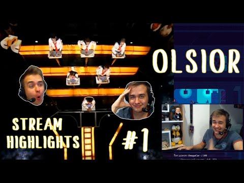 Olsior Stream Highlights #1