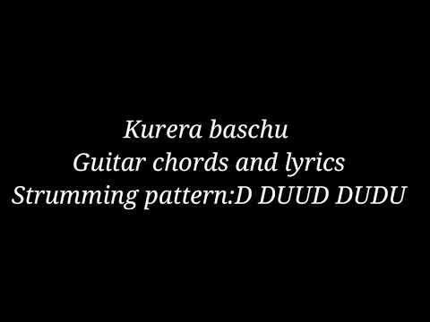 Kurera baschu lyrics and guitar chords-Swoopna Suman
