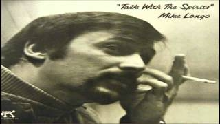 Mike Longo - Talk With The Spirits