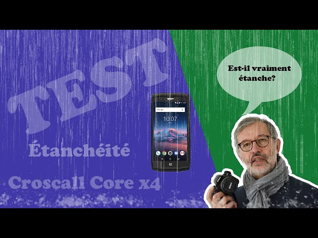 Étanchéité Crosscall Core x4