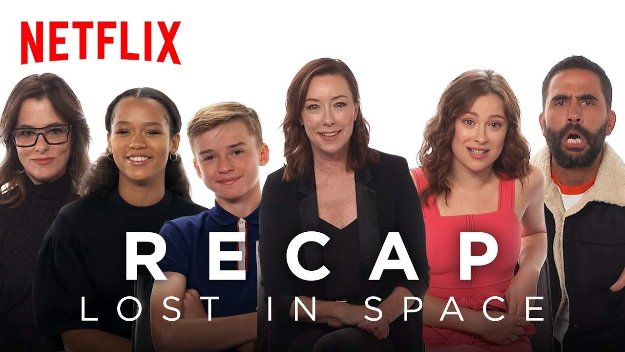Download The Lost in Space Cast Recaps Season 1 | Netflix