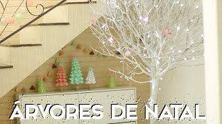 ESPECIAL NATAL – DIY árvores de natal – Paula Stephânia