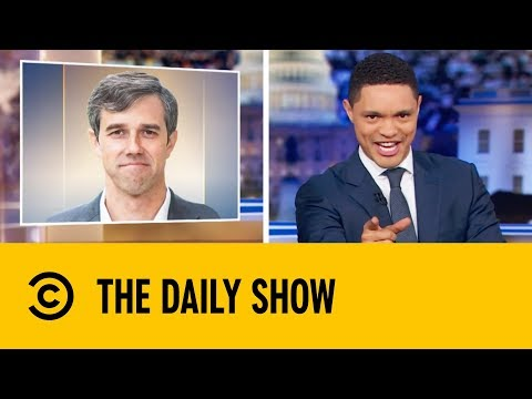 Beto O'Rourke Teases The Nation | The Daily Show with Trevor Noah
