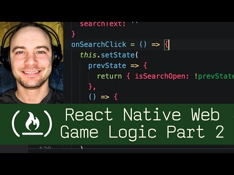 React Native Web Game Logic Part 2  (P7D5) - Live Coding with Jesse
