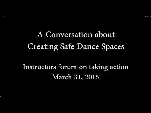 Creating Safe Dance Spaces - Instructors on taking action