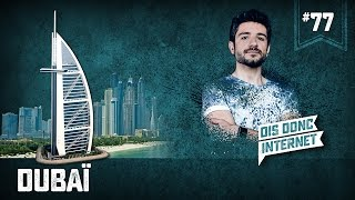 Dubaï - VERINO #77 // Dis donc internet... thumbnail