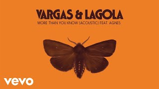 Скачать Vargas Lagola More Than You Know Audio Ft Agnes