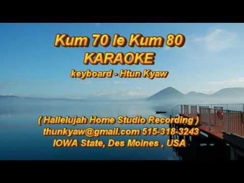 Kum 70 le Kum 80 karaoke