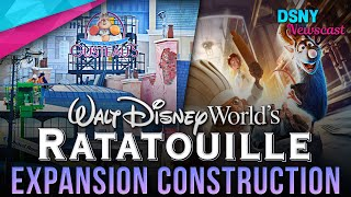 RATATOUILLE Themed Expansion CONSTRUCTION UPDATE at Walt Disney World - Disney News - 2/04/20