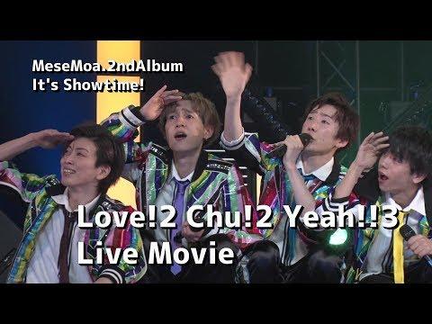 【MeseMoa. - Love!×2 Chu!×2 Yeah!!×3】MeseMoa.全国ツアー2019より