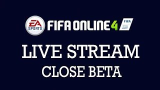 LIVE STREAM FIFA ONLINE 4 RA MẮT CLOSE BETA