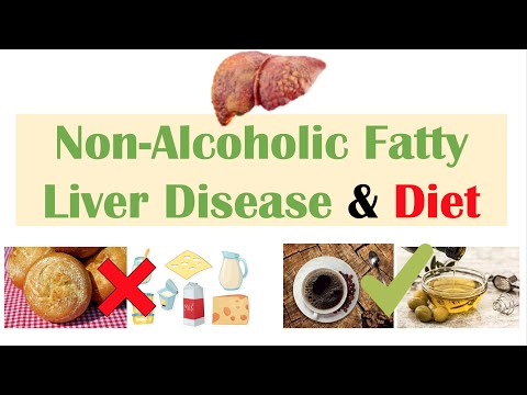 Non-Alcoholic Fatty Liver Disease & Diet | Diets to Prevent and Reduce Severity of NAFLD