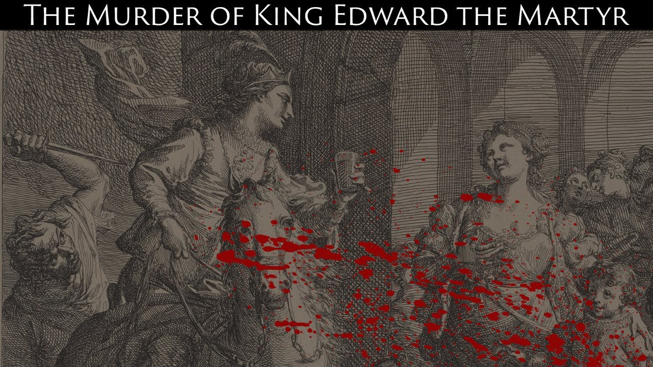 The Murder of King Edward the Martyr and the Ascension of Æthelred the Unready ~ Dr. Richard Abels