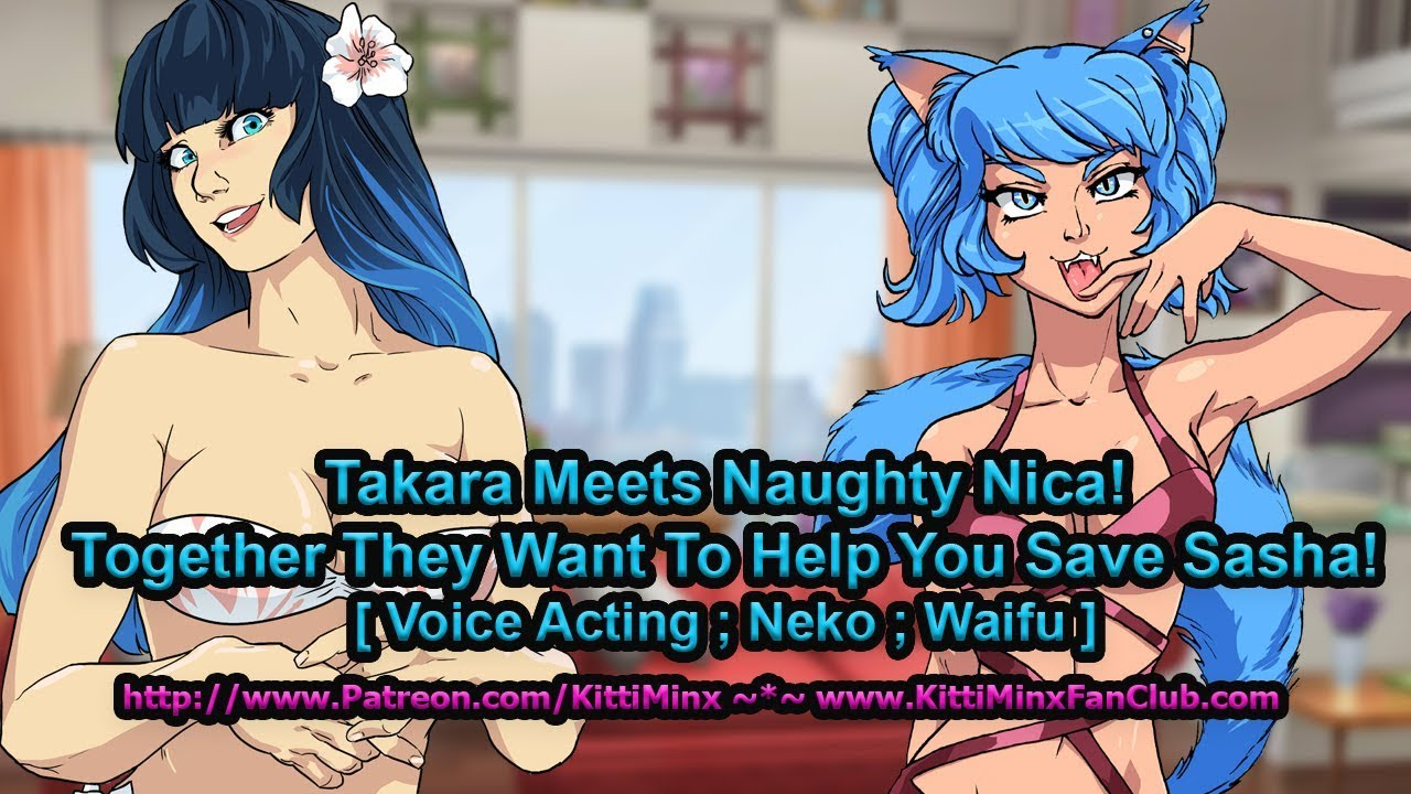 Kitti Minx ASMR - Takara Meets Nica! The Rescue Begins! [ Neko ; Waifu ] Audio Roleplay