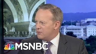 Sean Spicer On Steve Bannon's Controversy And The Travel Ban | Morning Joe | MSNBC