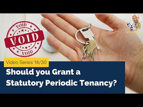 Video 14/30 - Should You Grant A Statutory Periodic Tenancy?