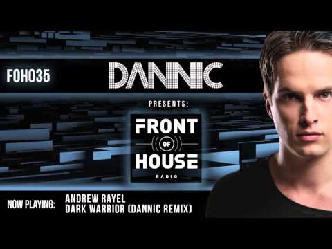 Dannic presents Front Of House Radio 035