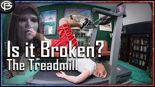 Is The Treadmill Broken?