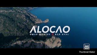 Omar Montes, Bad Gyal - Alocao ( Video oficial)