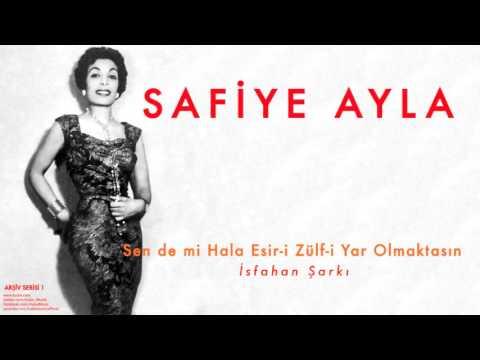 Safiye Ayla - Sen De Mi Hala Esir-i Zülf-i Yar Olmaktasın [ Arşiv Serisi No:1 © 2004 Kalan Müzik ]