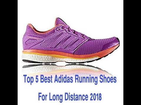 top-5-best-adidas-running-shoes-for-long-distance-2018