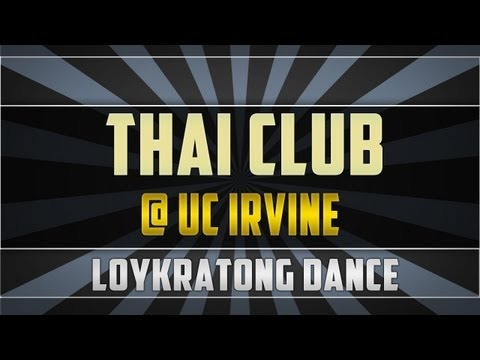UCI Thai Club Loykratong Dance at Irvine Global Village 2013