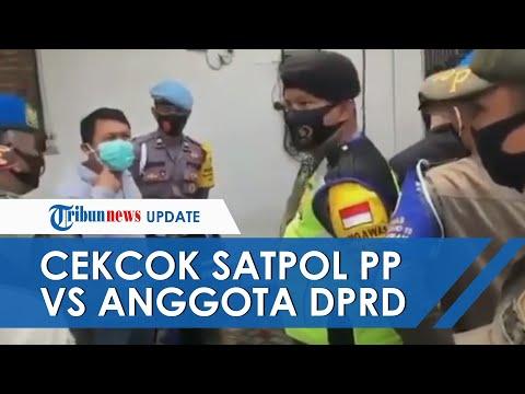 Tak Terima Ditegur Kasar Oleh Anggota Satpol PP, Anggota DPRD Provinsi Banten Cekcok Dengan Petugas